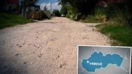 Obyvatelia vo Vrbovom čakajú už 20 rokov na vybudovanie asfaltovej cesty